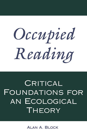 Occupied Reading Critical Foundations for an Ecological Theory book cover