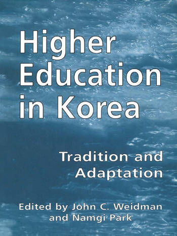 Higher Education in Korea Tradition and Adaptation book cover
