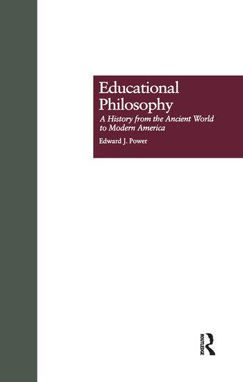 Educational Philosophy A History from the Ancient World to Modern America book cover