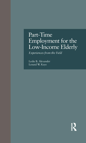 Part-Time Employment for the Low-Income Elderly Experiences from the Field book cover