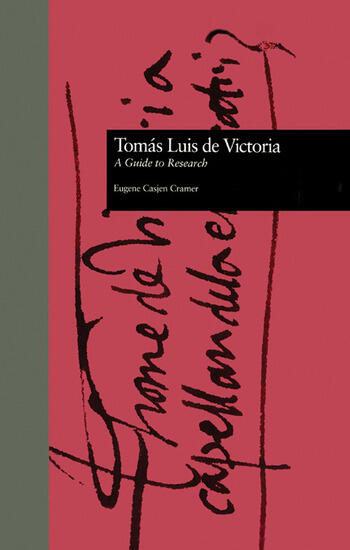 Toms Luis de Victoria A Guide to Research book cover