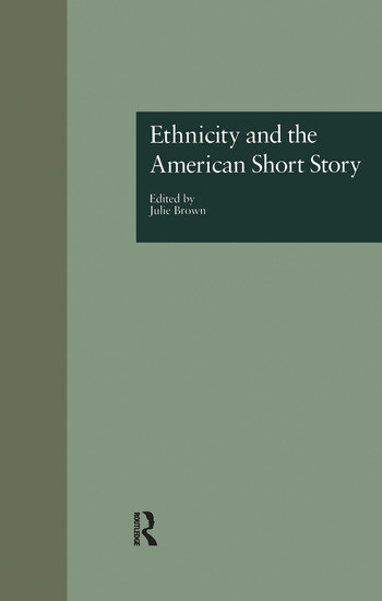 Ethnicity and the American Short Story book cover