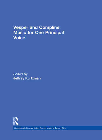 Vesper and Compline Music for One Principal Voice Vesper & Compline Psalms & Canticles for One & Two Voices book cover