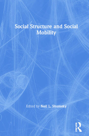 Social Structure and Social Mobility book cover