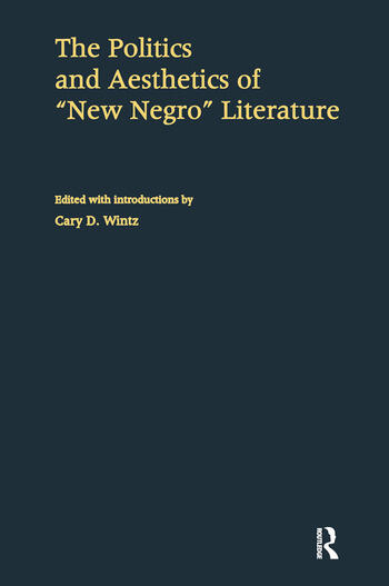 The Politics and Aesthetics of New Negro Literature book cover