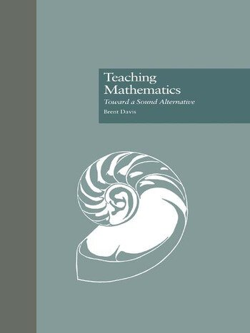 Teaching Mathematics Toward a Sound Alternative book cover