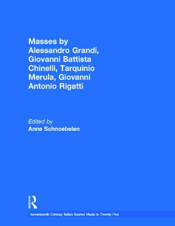 Masses by Alessandro Grandi, Giovanni Battista Chinelli, Giovanni Rigatti, Tarquinio Merula book cover
