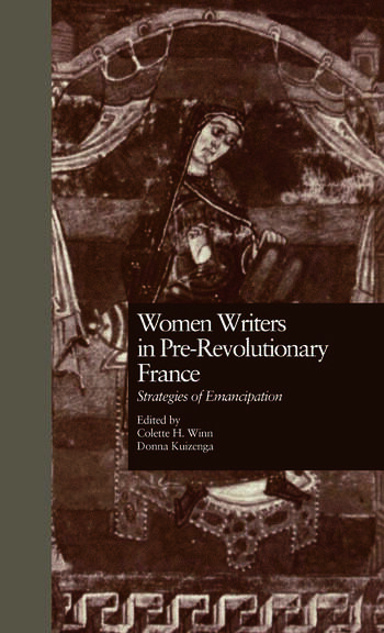 Women Writers in Pre-Revolutionary France Strategies of Emancipation book cover