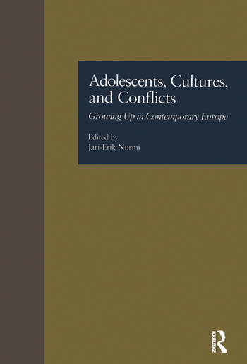 Adolescents, Cultures, and Conflicts Growing Up in Contemporary Europe book cover
