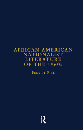 African American Nationalist Literature of the 1960s Pens of Fire book cover