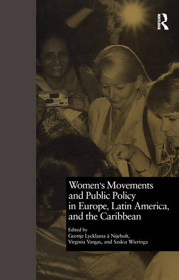 Women's Movements and Public Policy in Europe, Latin America, and the Caribbean The Triangle of Empowerment book cover