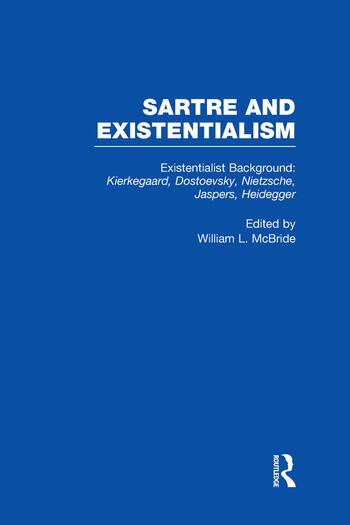 Existentialist Background: Kierkegaard, Dostoevsky, Nietzsche, Jaspers, Heidegger Kierkegaard, Dostoevsky, Nietzsche, Jaspers, Heidegger book cover