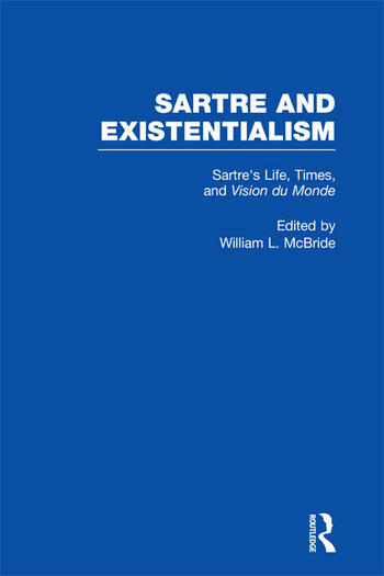 Sartre's Life, Times and Vision du Monde book cover