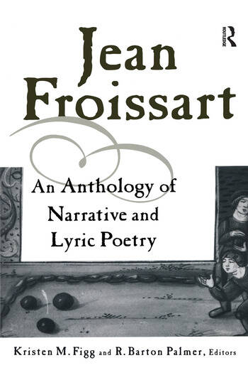 Jean Froissart A Dual Language Anthology book cover