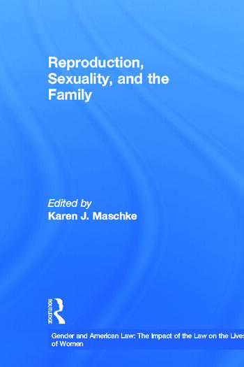 Reproduction, Sexuality, and the Family book cover