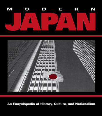 Modern Japan An Encyclopedia of History, Culture, and Nationalism book cover