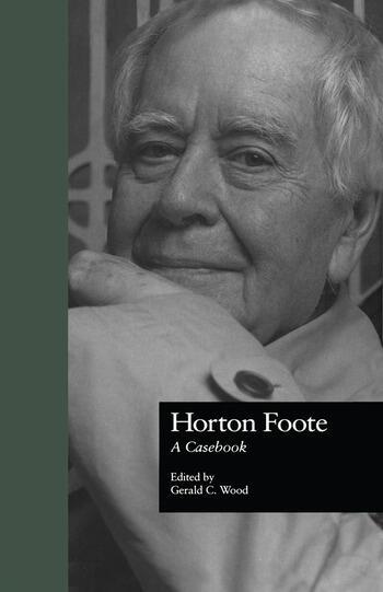 Horton Foote A Casebook book cover