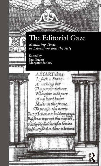 The Editorial Gaze Mediating Texts in Literature and the Arts book cover