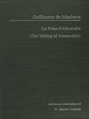 Guillaume de Mauchaut La Prise d'Alixandre book cover