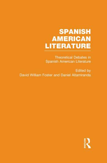 Theoretical Debates in Spanish American Literature book cover