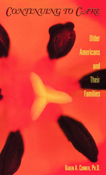 Continuing to Care Older Americans and Their Families in the 21st Century book cover