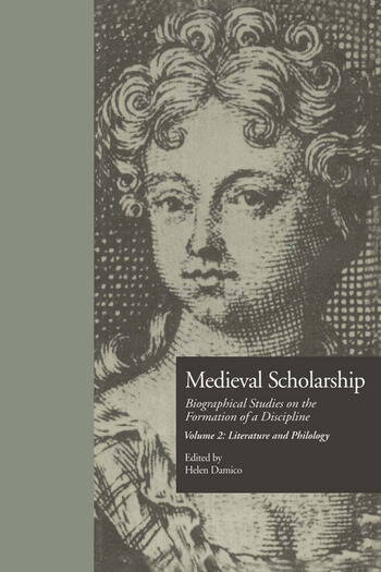 Medieval Scholarship: Biographical Studies on the Formation of a Discipline Literature and Philology book cover