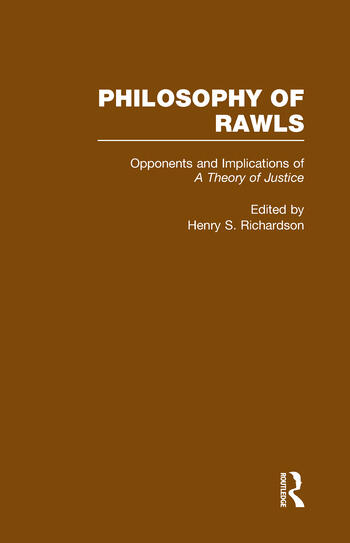 Opponents and Implications of A Theory of Justice Philosophy of Rawls book cover
