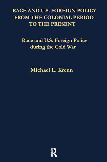 Race and U.S. Foreign Policy During the Cold War book cover