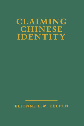 Claiming Chinese Identity book cover
