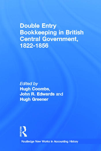 Double Entry Bookkeeping in British Central Government, 1822-1856 book cover