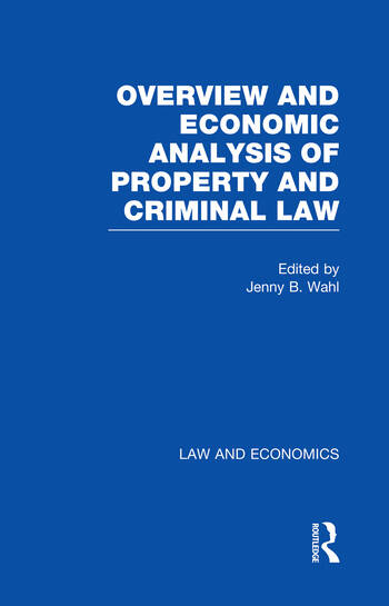 Overview and Economic Analysis of Property and Criminal Law book cover