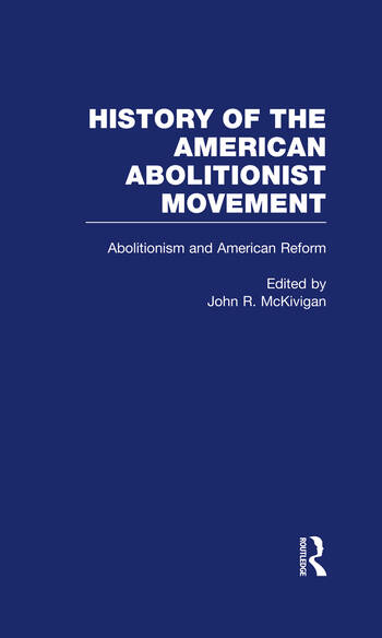 Abolitionism and American Reform book cover