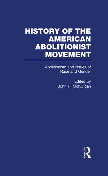 Abolitionism and issues of Race and Gender book cover