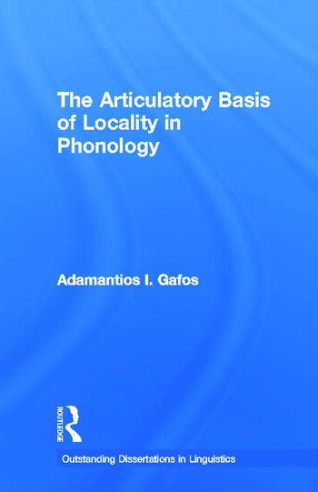 The Articulatory Basis of Locality in Phonology book cover
