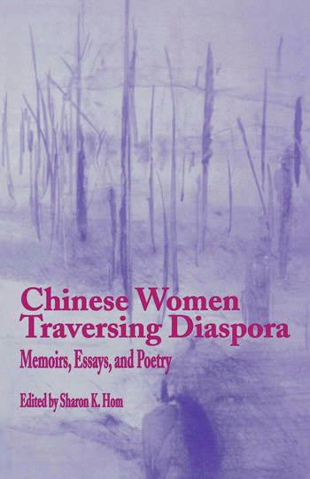 Chinese Women Traversing Diaspora Memoirs, Essays, and Poetry book cover