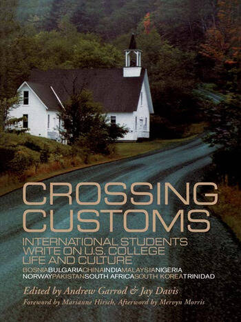 Crossing Customs International Students Write on U.S. College Life and Culture book cover