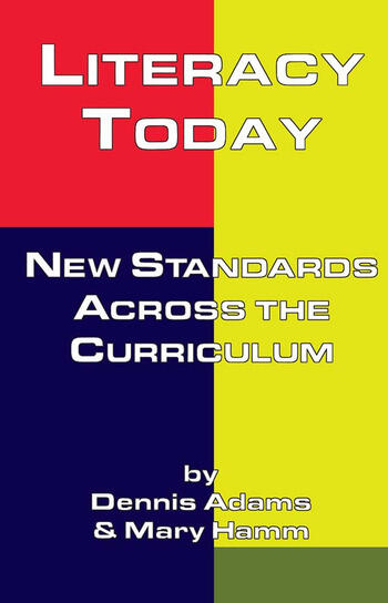 Literacy Today New Standards Across the Curriculum book cover