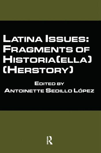 Latina Issues: Fragments of Historia(ella) (Herstory) Fragments of Historia(ella) (Herstory) book cover
