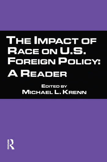 The Impact of Race on U.S. Foreign Policy A Reader book cover