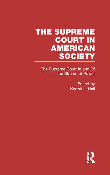 The Supreme Court In and Out of the Stream of History The Supreme Court in American Society book cover