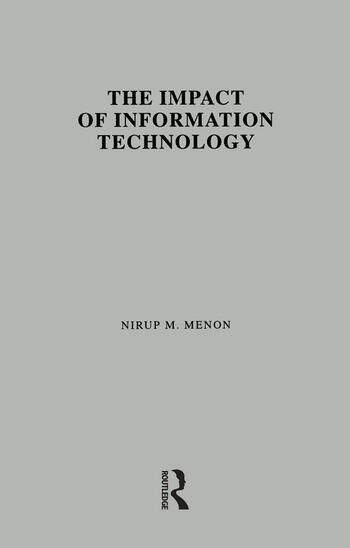 The Impact of Information Technology Evidence from the Healthcare Industry book cover