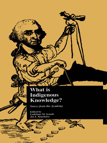 What is Indigenous Knowledge? Voices from the Academy book cover