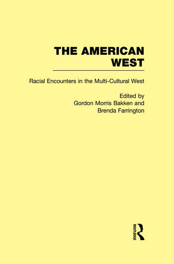 Racial Encounters in the Multi-Cultured West The American West book cover