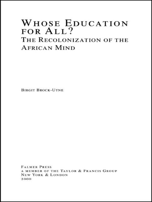 Whose Education For All? The Recolonization of the African Mind book cover
