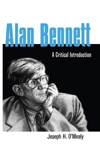 Alan Bennett A Critical Introduction book cover