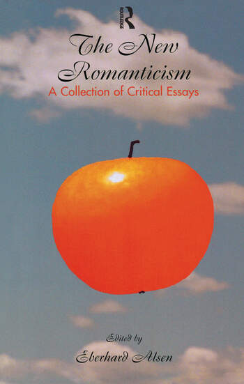 The New Romanticism A Collection of Critical Essays book cover