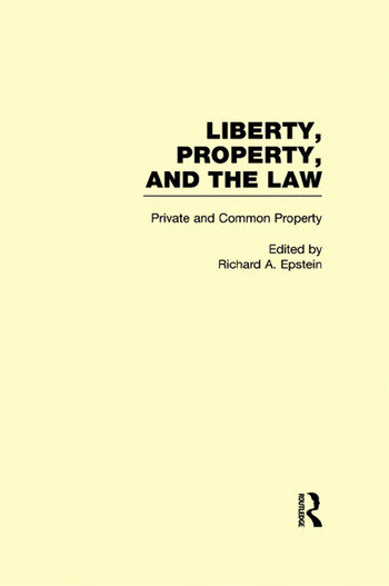 Private and Common Property Liberty, Property, and the Law book cover