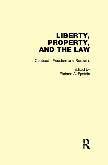 Contract - Freedom and Restraint Liberty, Property, and the Law book cover