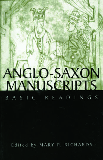 Anglo-Saxon Manuscripts Basic Readings book cover