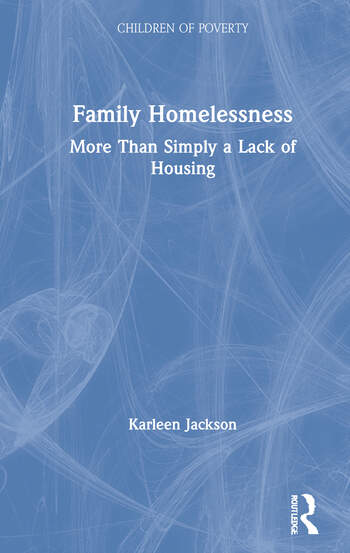 Family Homelessness More Than Simply a Lack of Housing book cover
